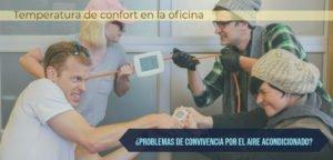 Read more about the article TEMPERATURA DE CONFORT EN LA OFICINA